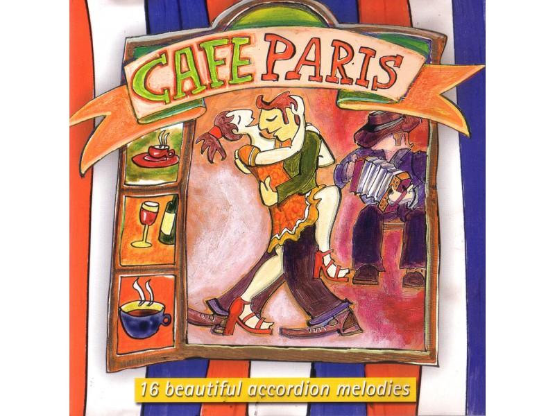 Various Artists - Cafe Paris: 16 Beautiful Accordion Melodies