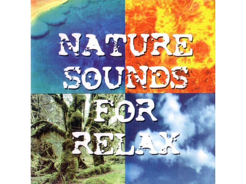 Various  Artists - Nature Sounds For Relax