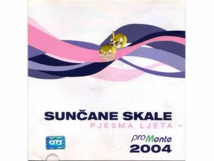 Various Artists - SUNČANE SKALE 2004 - Pjesma ljeta