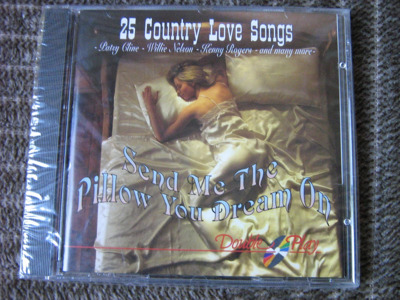 Various  Artists - Send Me The Pillow You Dream On - 25 Country Classics