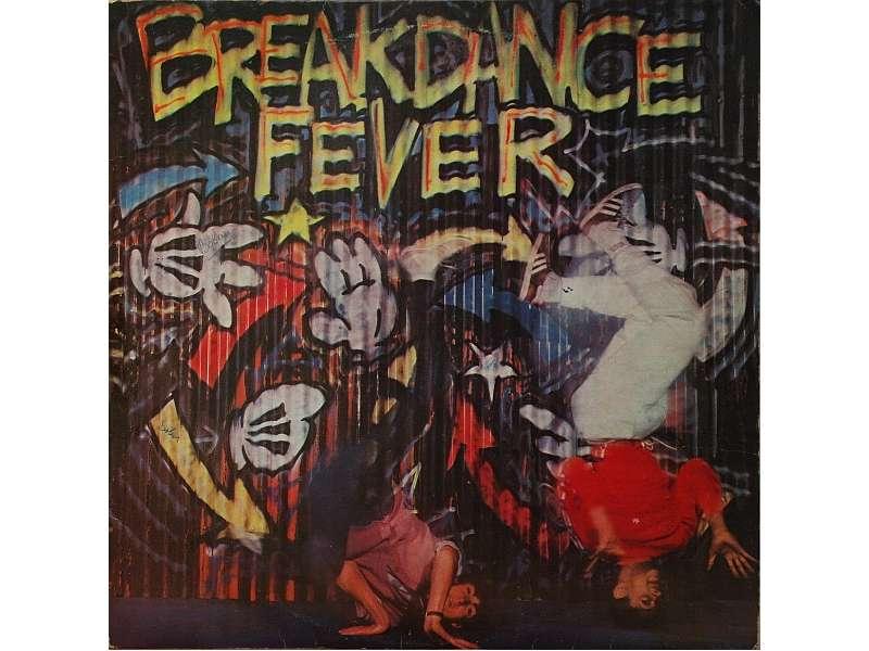 Various - Break Dance Fever