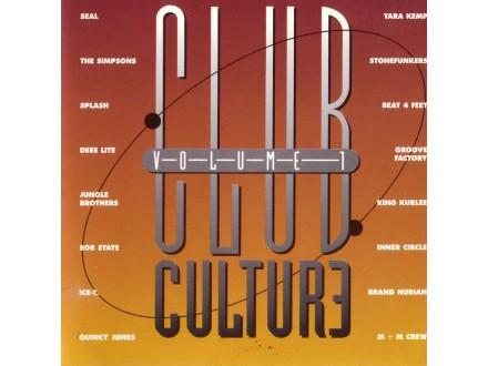 Various - Club Culture Volume 1