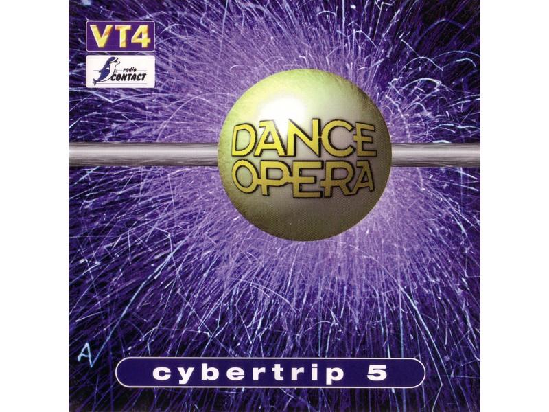 Various - Dance Opera Cybertrip 5
