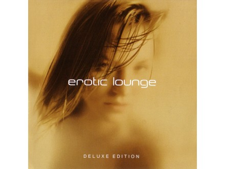 Various - Erotic Lounge (Deluxe Edition)