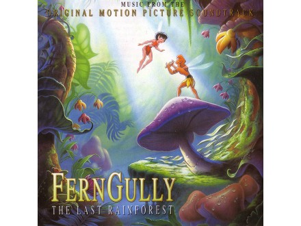 Various - Ferngully - The Last Rainforest