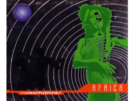 Various - Global Vibes - The New Rhythms Of Africa