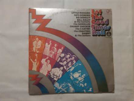Various - Let The Good Times Roll - Original Sound Track Recording