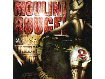Various - Moulin Rouge 2 - Music From Baz Luhrmann`s Film