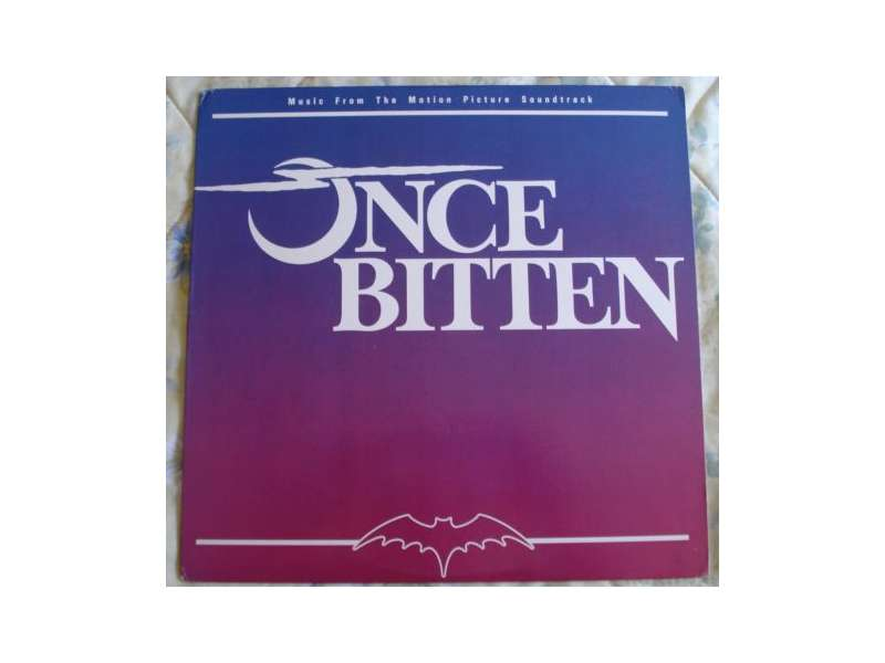 Various - Once Bitten - Music From The Motion Picture Soundtrack