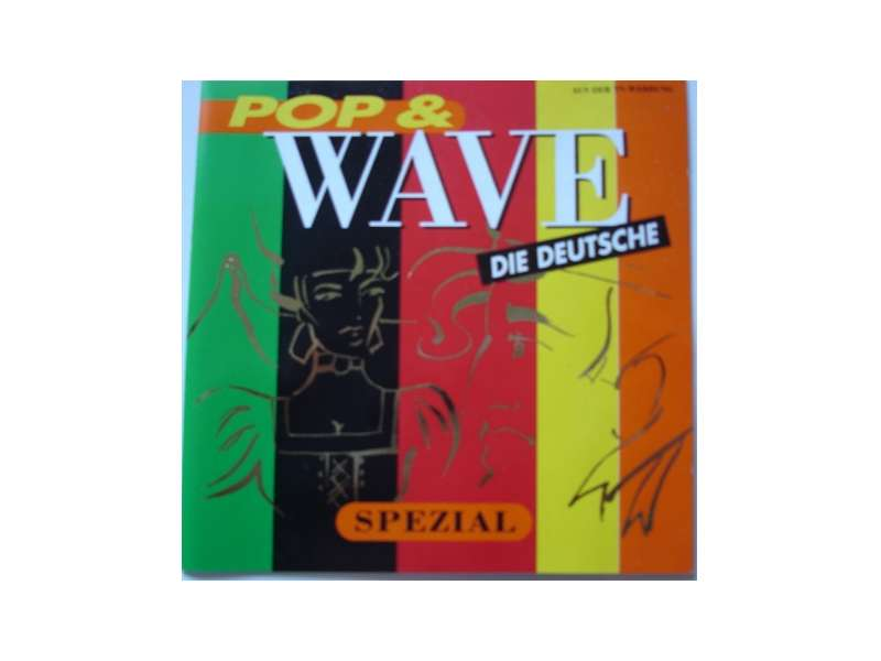 Various - Pop & Wave Spezial - Die Deutschen Wave-Klassiker Der 80er