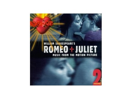 Various - Romeo + Juliet: Music From The Motion Picture - Volume 2