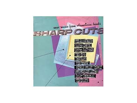 Various - Sharp Cuts - New Music From American Bands