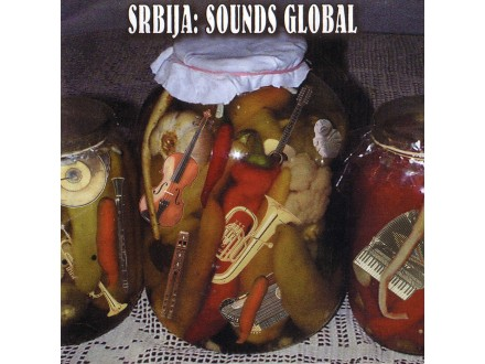 Various - Srbija: Sounds Global
