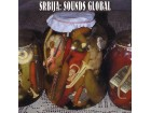 Various - Srbija: Sounds Global