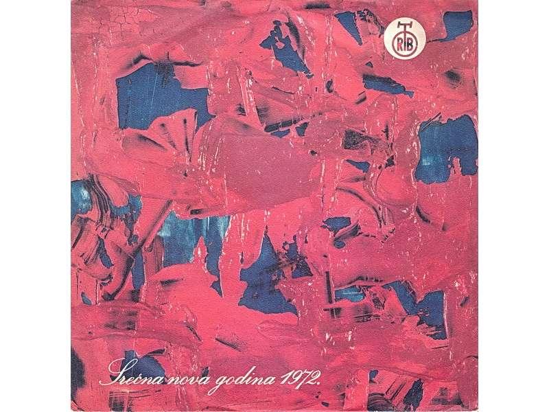 Various - Srećna Nova Godina 1972.