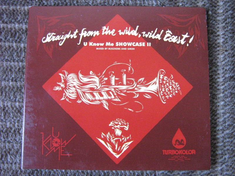 Various - Straight From The Wild, Wild East! U Know Me Showcase II