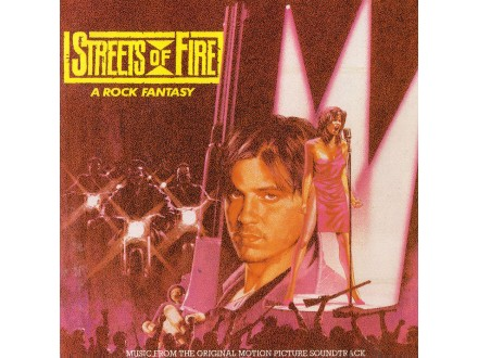 Various - Streets Of Fire - A Rock Fantasy (Music From The Original Motion Picture Soundtrack)