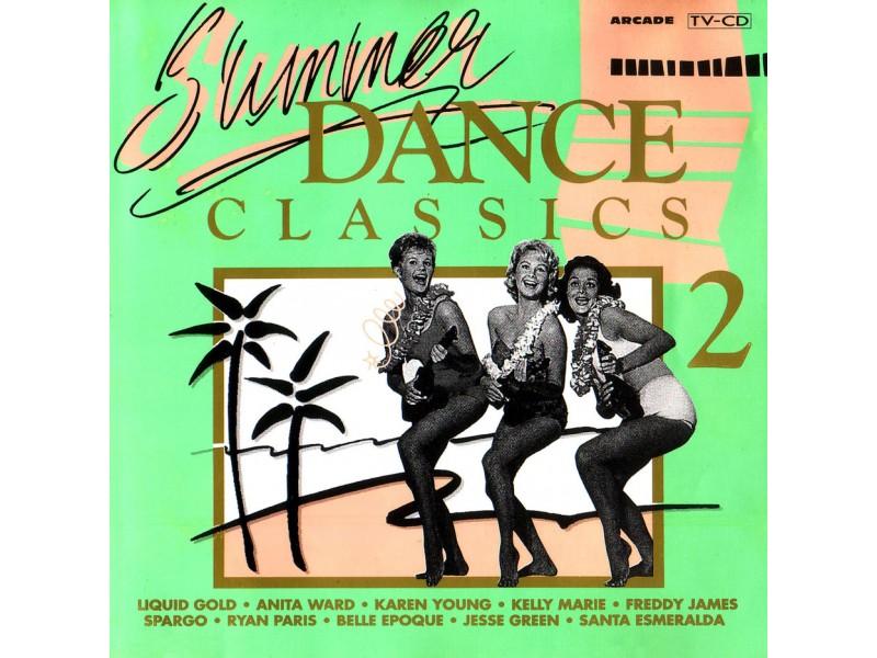 Various - Summer Dance Classics Volume 2