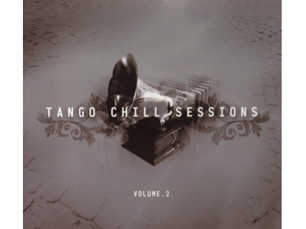 Various - Tango Chill Sessions (Volume . 2 .)