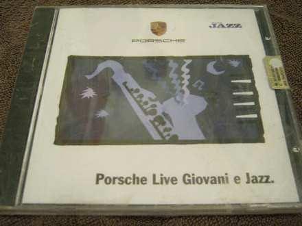 Various artist - Porsche Live Giovani e Jazz