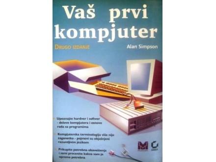 Vaš prvi kompjuter - Alan Simpson