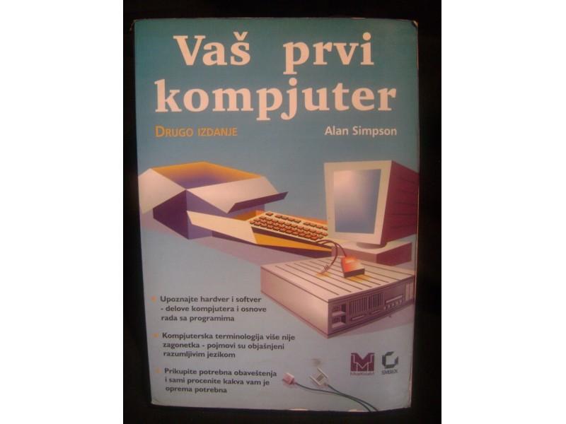Vas prvi kompjuter