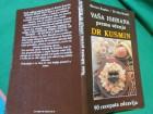 Vaša ishrana prema učenju Dr Kusmin:90 recepata zdravlj