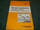 Vascular Endothelium: Physiology, Pathology and Therape