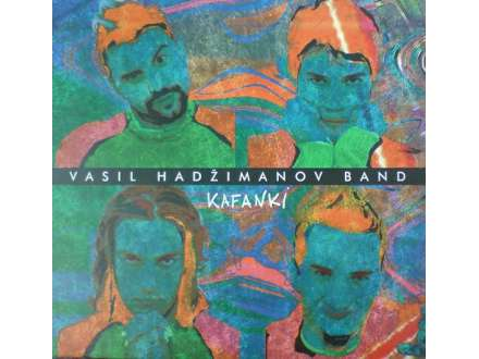 Vasil Hadžimanov Band - Kafanki