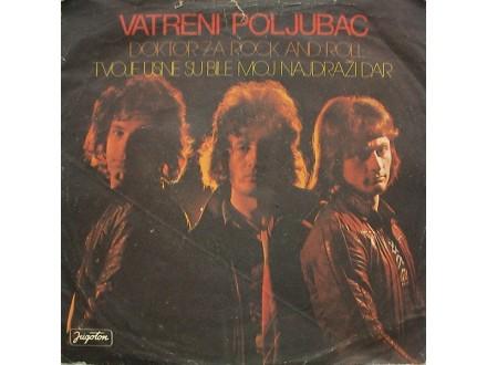 Vatreni Poljubac - Doktor Za Rock And Roll SINGL