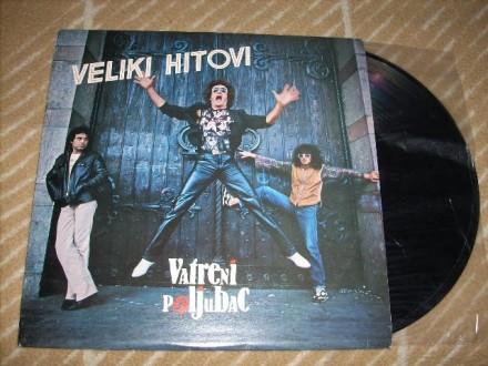 Vatreni Poljubac-Veliki Hitovi LP