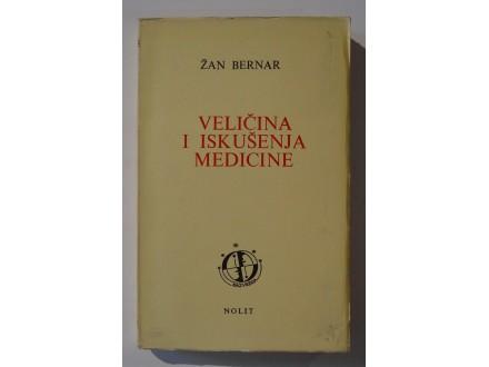 Veličina i iskušenja medicine, Žan Bernar