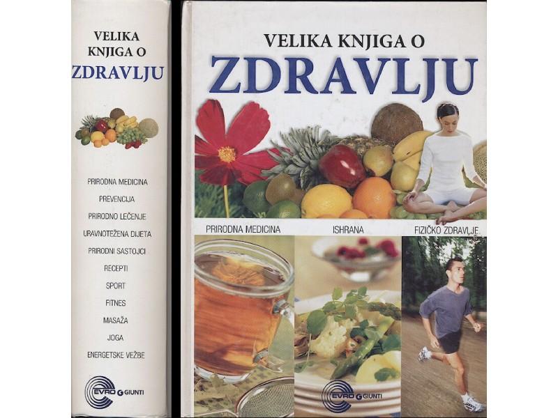 Velika knjiga o zdravlju - NOVO