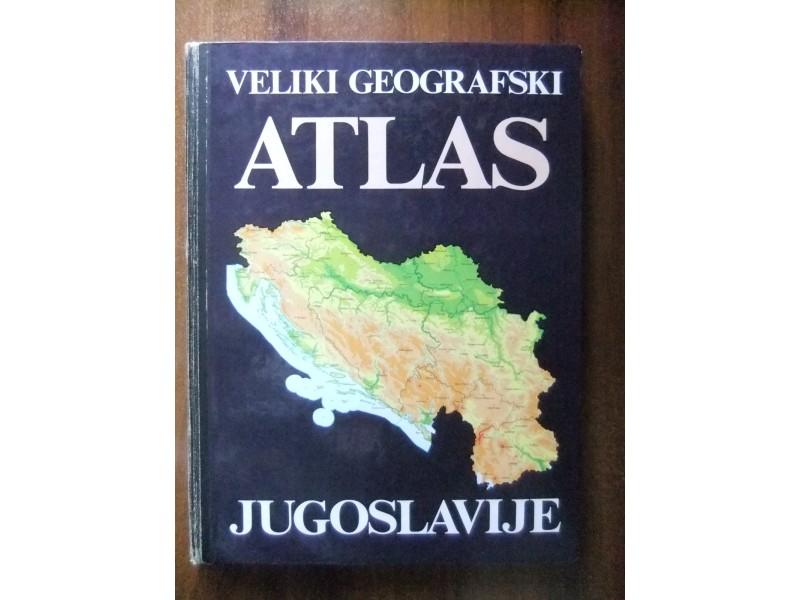 Veliki Geografski Atlas JUGOSLAVIJE