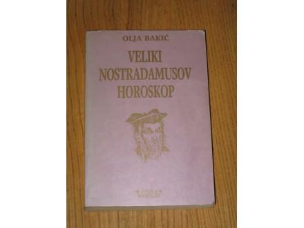 Veliki Nostardamusov horoskop - Olja Bakic