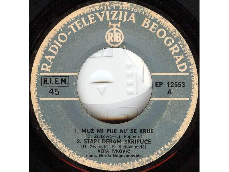 Vera Ivković - Muž Mi Pije Al` Se Krije