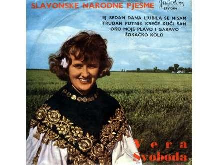 Vera Svoboda - Slavonske Narodne Pesme