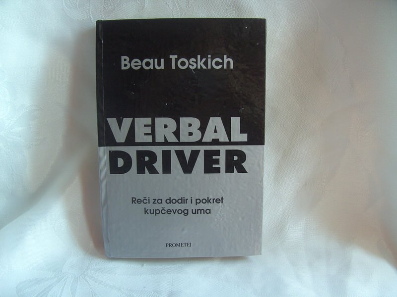 Verbal driver, Beau Toskich