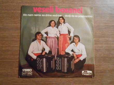 Veseli Bosanci (3) - Što Nam Nema Sa Drine Vedrine / Dođi Da Se Pozdravimo