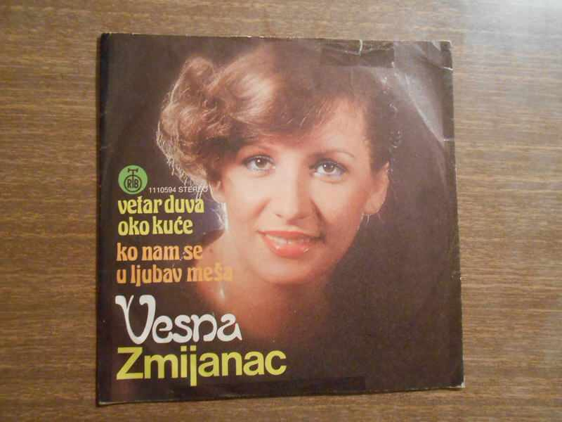 Vesna Zmijanac - Vetar Duva Oko Kuće / Ko Nam Se U Ljubav Meša