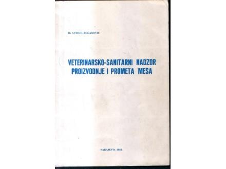 Veterinarsko-sanitarni nadzor proizv. i prometa mesa