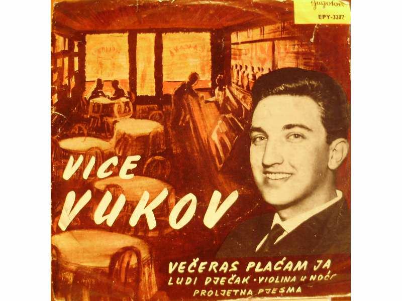 Vice Vukov - Večeras Plaćam Ja