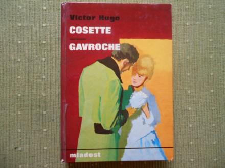 Victor Hugo, Cosette-Gavroche (Iz romana `Jadnici`)