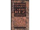 Vidosav Stevanović: Periferijski zmajevi * Carski rez