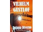 Vilhelm Gustlof, Dajana Diverno