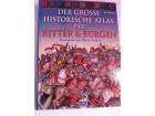 Vitezovi i Dvorci - Veliki istorijski atlas