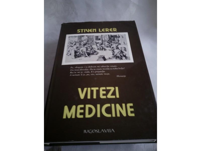 Vitezovi medicine, Stiven Lerer