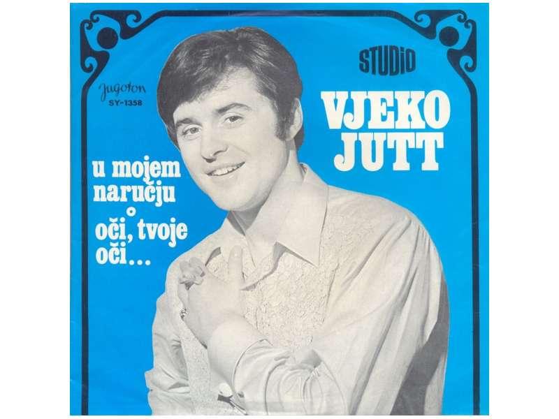 Vjeko Jutt - U Mojem Naručju / Oči Tvoje Oči