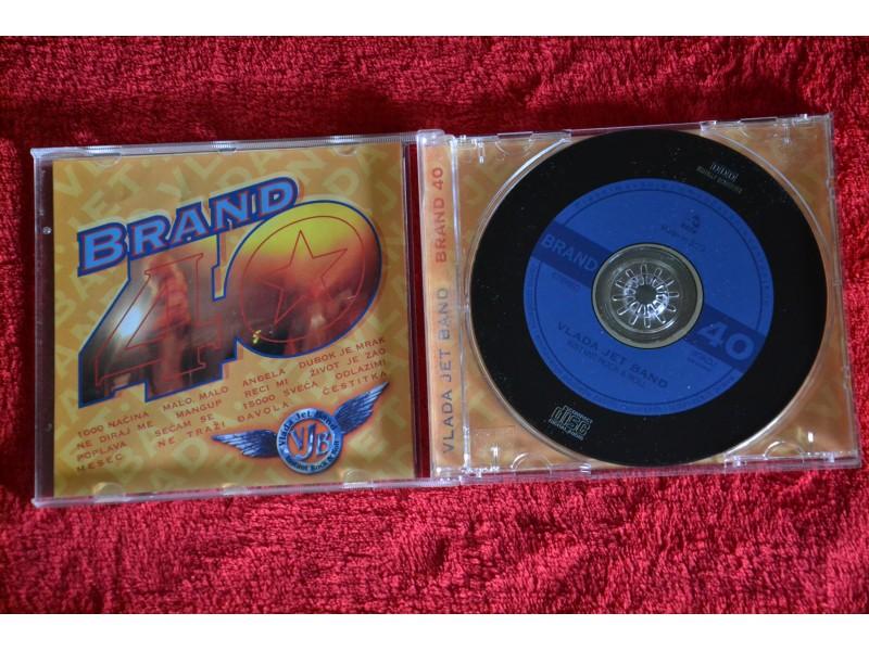 Vlada Jet Band - Brand 40