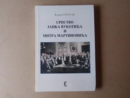 Vlado Strugar - SRPSTVO JANKA VUKOTIĆA I MITRA MARTINOV
